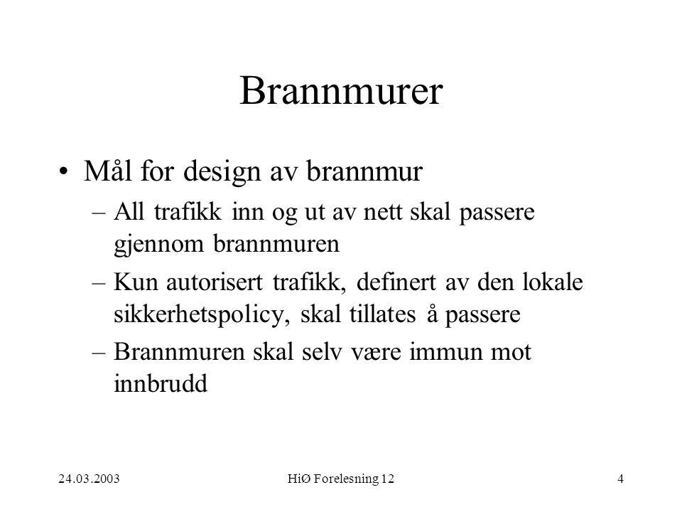 Brannmurer Mål for design av brannmur