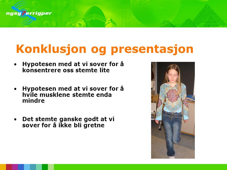 Konklusjon og presentasjon