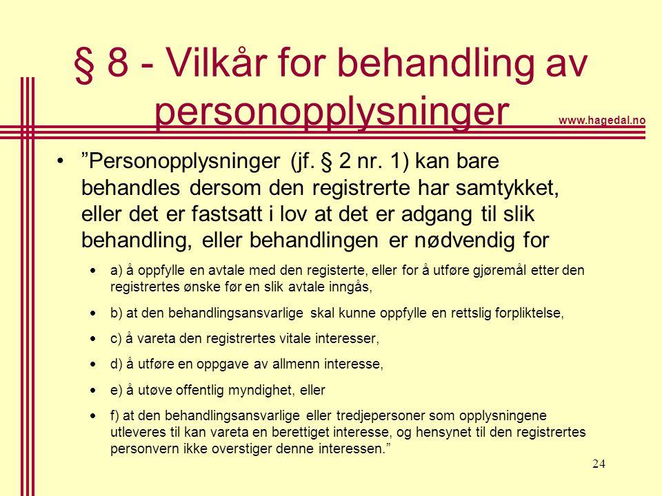 § 8 - Vilkår for behandling av personopplysninger