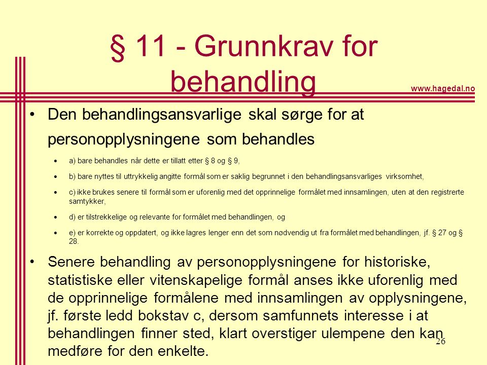 § 11 - Grunnkrav for behandling