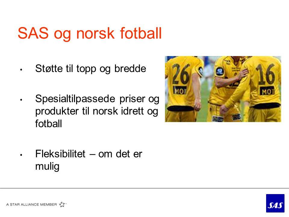 SAS og norsk fotball Støtte til topp og bredde