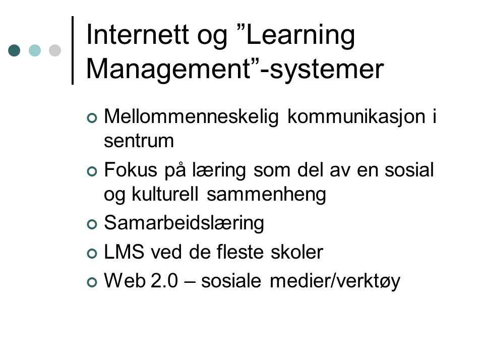 Internett og Learning Management -systemer