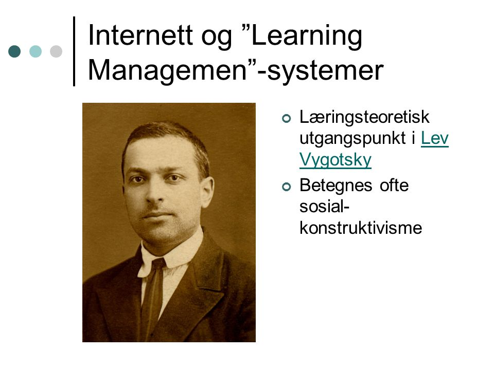 Internett og Learning Managemen -systemer