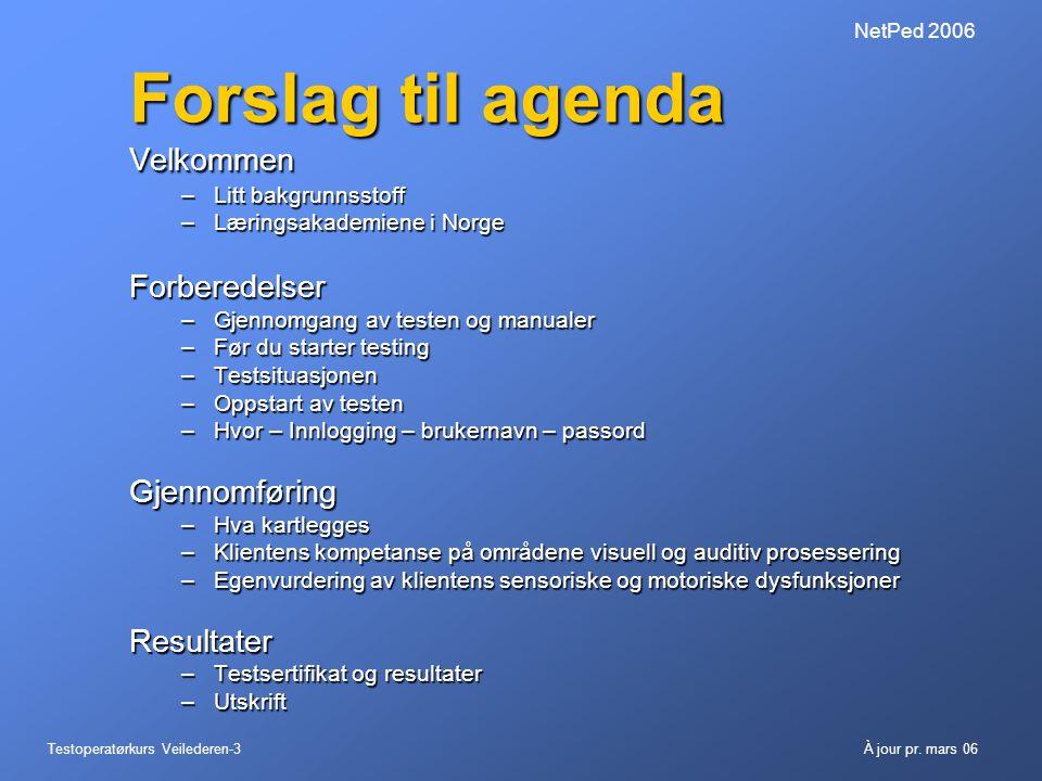 Forslag til agenda Velkommen Forberedelser Gjennomføring Resultater
