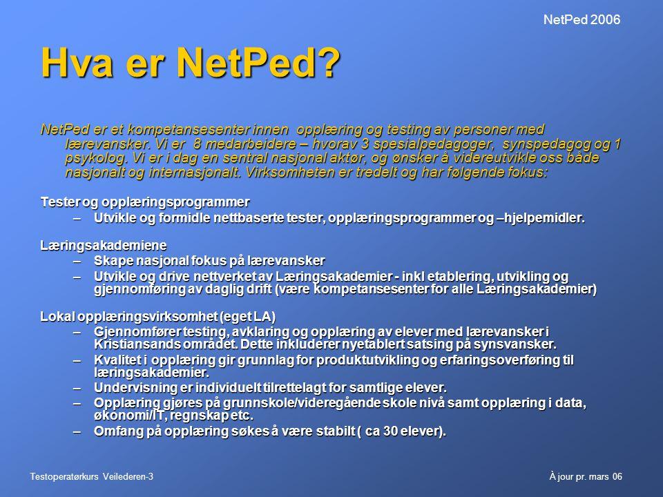 NetPed 2006 Hva er NetPed
