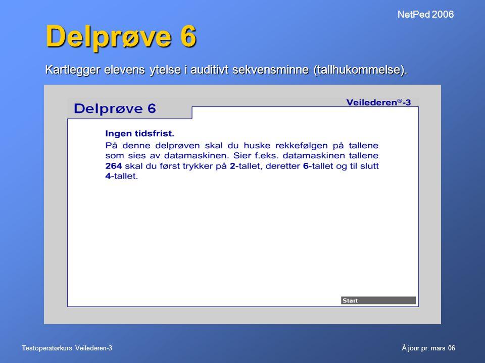 NetPed 2006 Delprøve 6. Kartlegger elevens ytelse i auditivt sekvensminne (tallhukommelse).