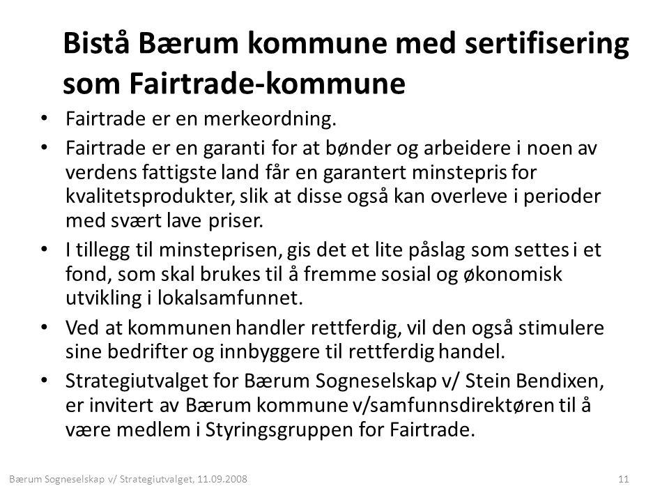 Bistå Bærum kommune med sertifisering som Fairtrade-kommune