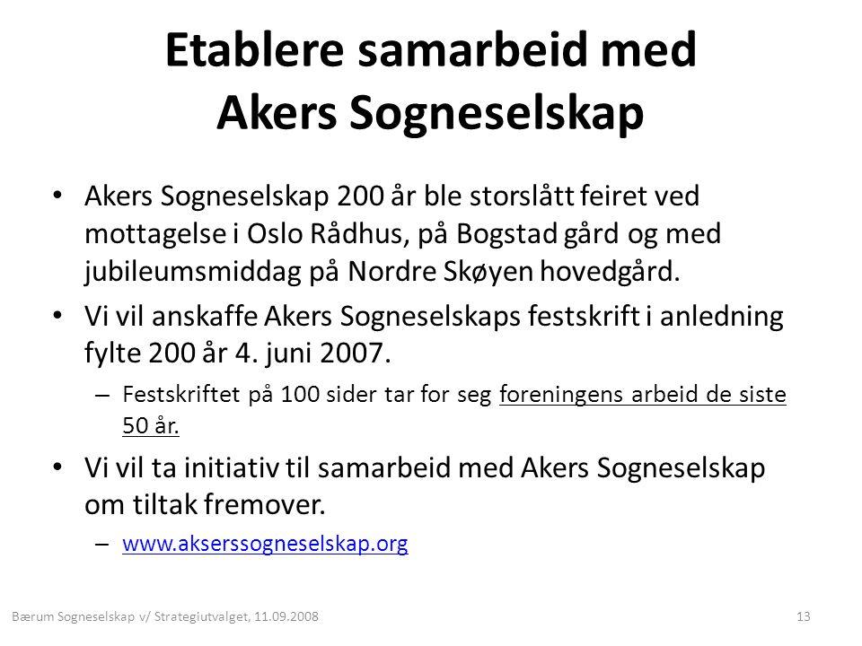 Etablere samarbeid med Akers Sogneselskap