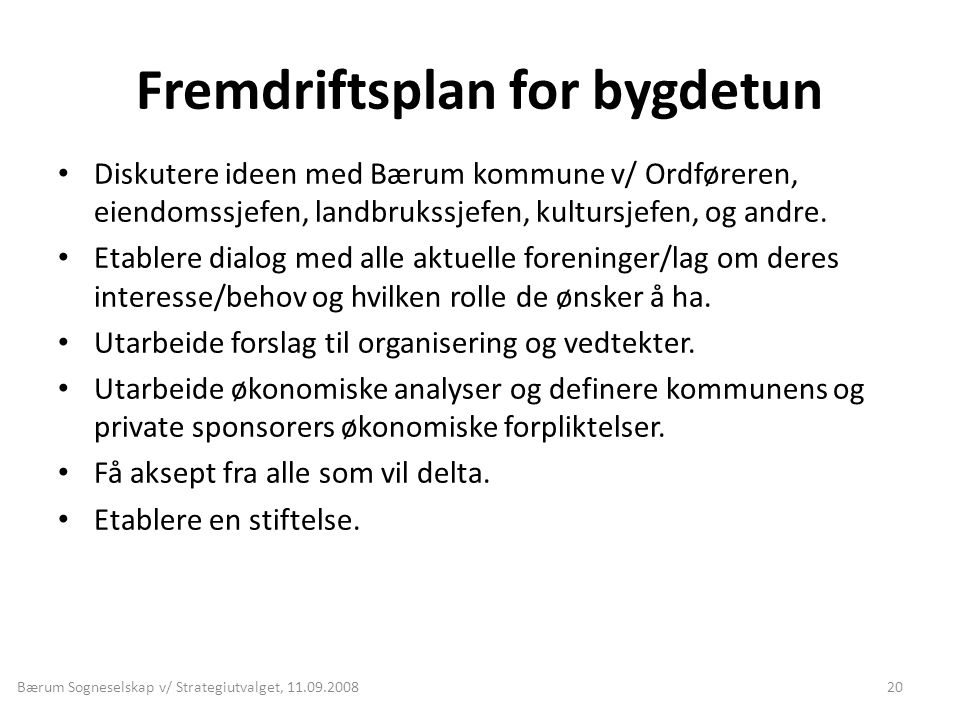 Fremdriftsplan for bygdetun