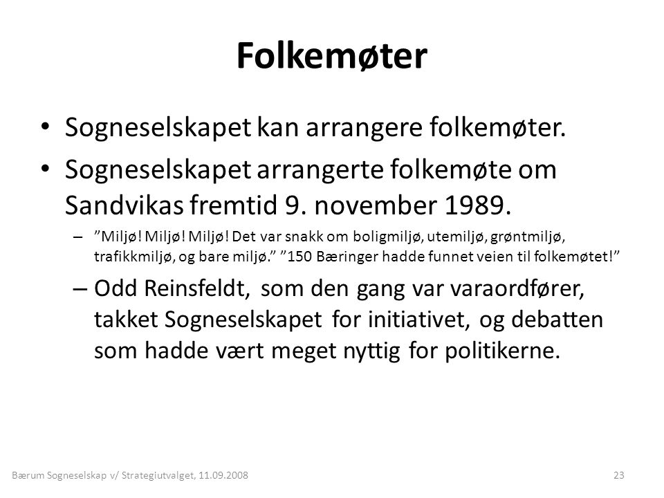 Bærum Sogneselskap v/ Strategiutvalget, 11.09.2008
