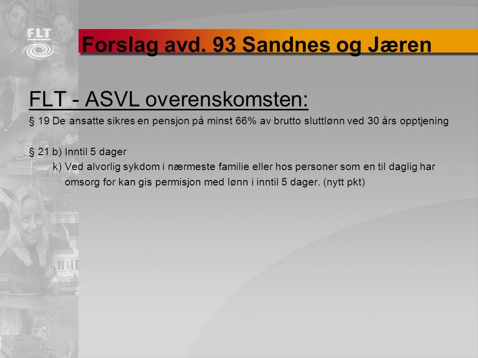 Forslag avd. 93 Sandnes og Jæren