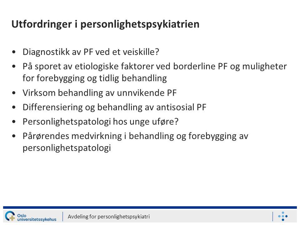 Utfordringer i personlighetspsykiatrien
