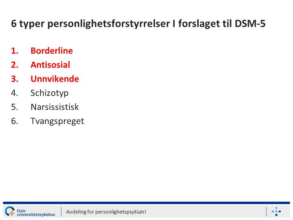 6 typer personlighetsforstyrrelser I forslaget til DSM-5