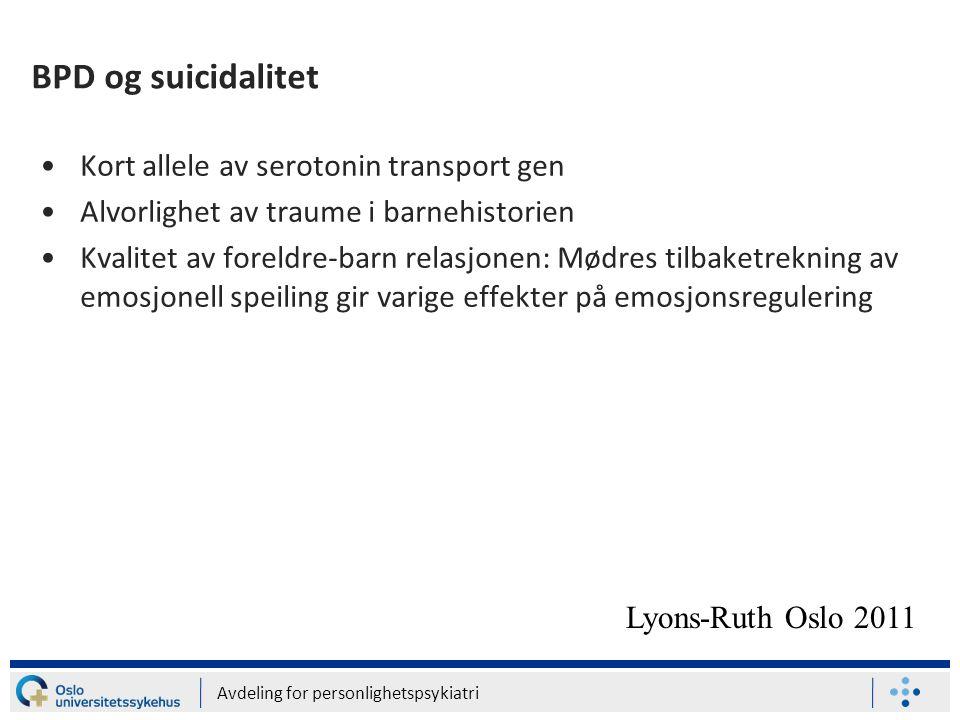 BPD og suicidalitet Kort allele av serotonin transport gen