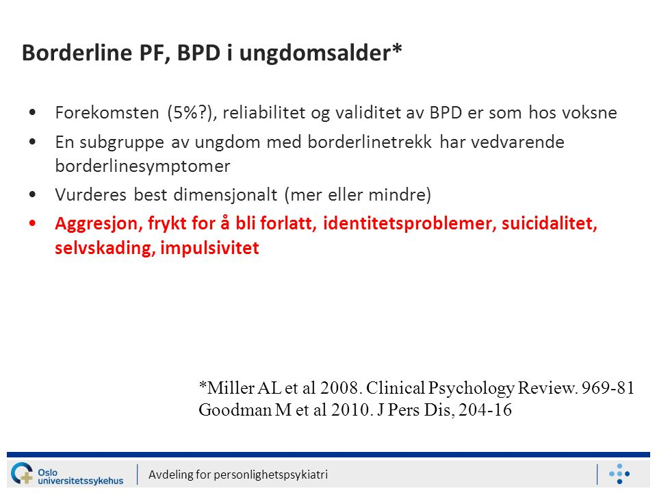 Borderline PF, BPD i ungdomsalder*