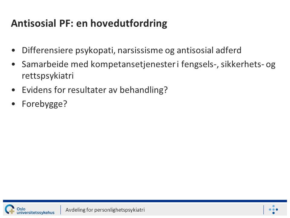 Antisosial PF: en hovedutfordring