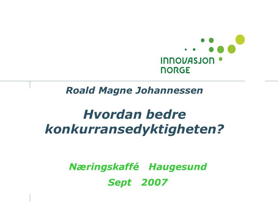Roald Magne Johannessen Hvordan bedre konkurransedyktigheten