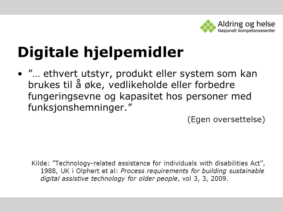 Digitale hjelpemidler