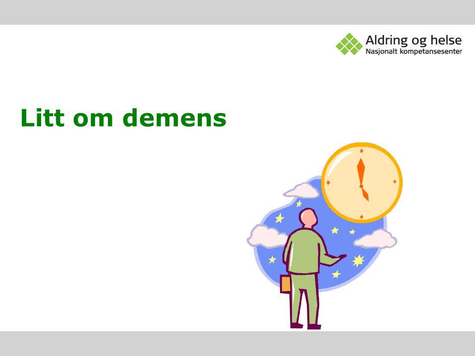Litt om demens