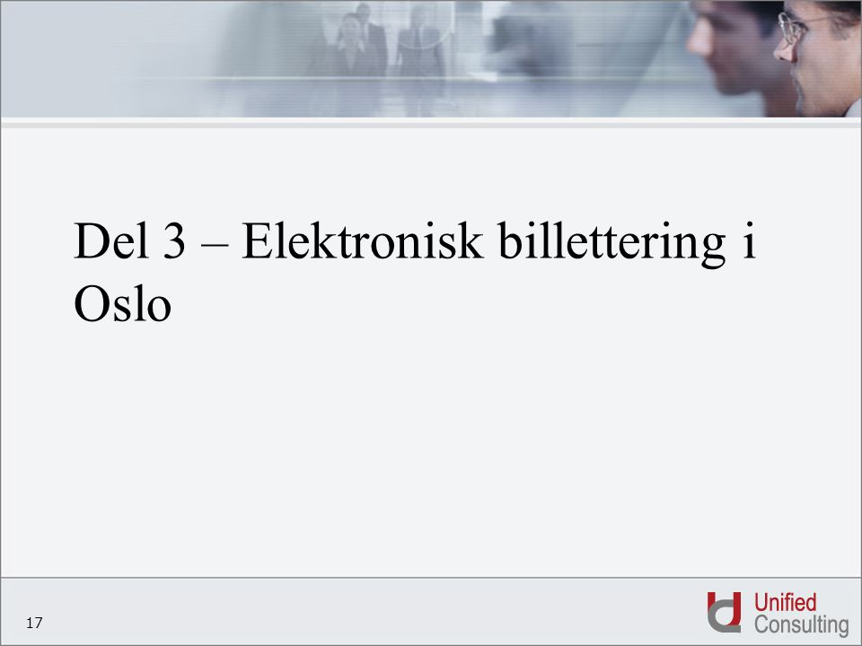 Del 3 – Elektronisk billettering i Oslo