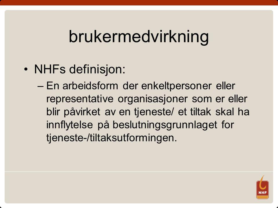 brukermedvirkning NHFs definisjon: