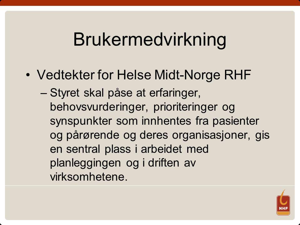 Brukermedvirkning Vedtekter for Helse Midt-Norge RHF