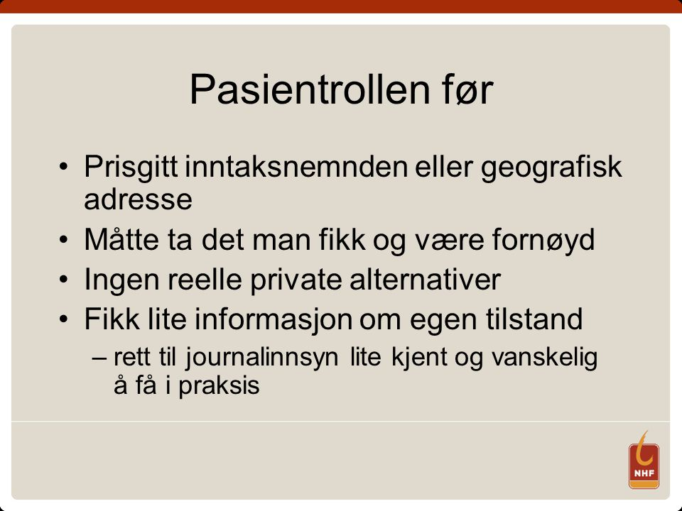 Pasientrollen før Prisgitt inntaksnemnden eller geografisk adresse