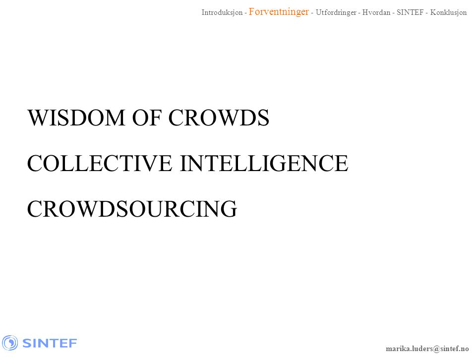 COLLECTIVE INTELLIGENCE CROWDSOURCING