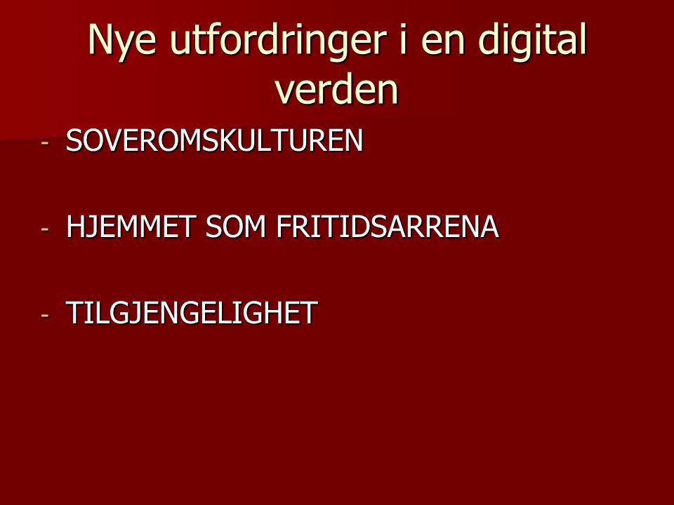 Nye utfordringer i en digital verden