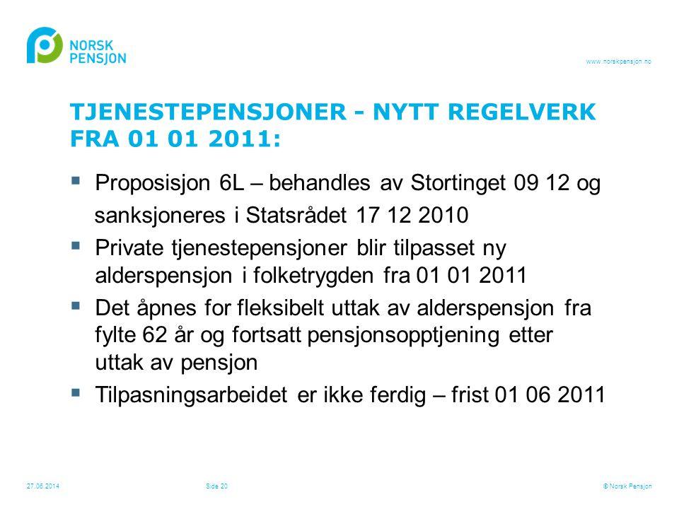 TJENESTEPENSJONER - NYTT REGELVERK FRA 01 01 2011: