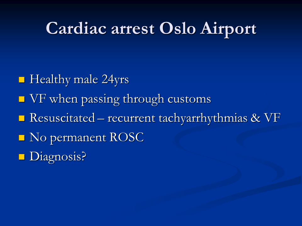 Cardiac arrest Oslo Airport