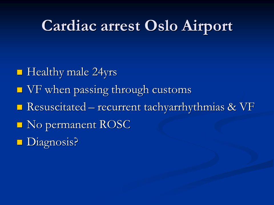 Cardiac arrest Oslo Airport