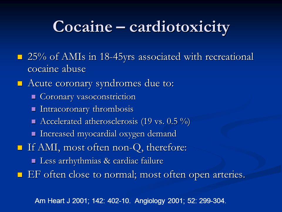 Cocaine – cardiotoxicity