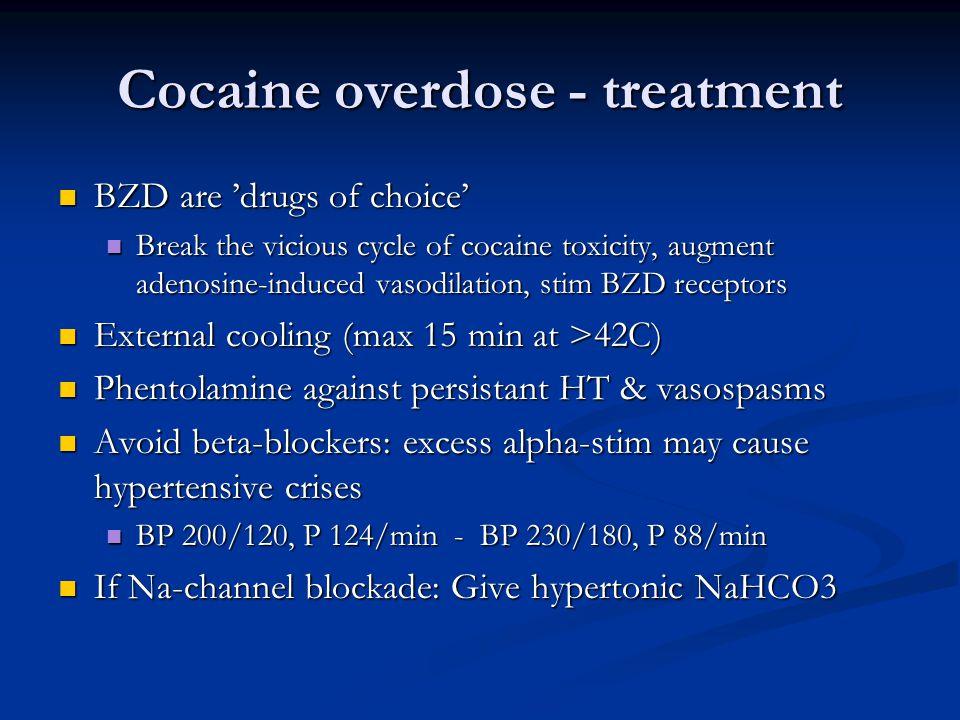 Cocaine overdose - treatment
