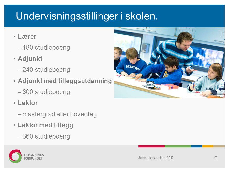 Undervisningsstillinger i skolen.