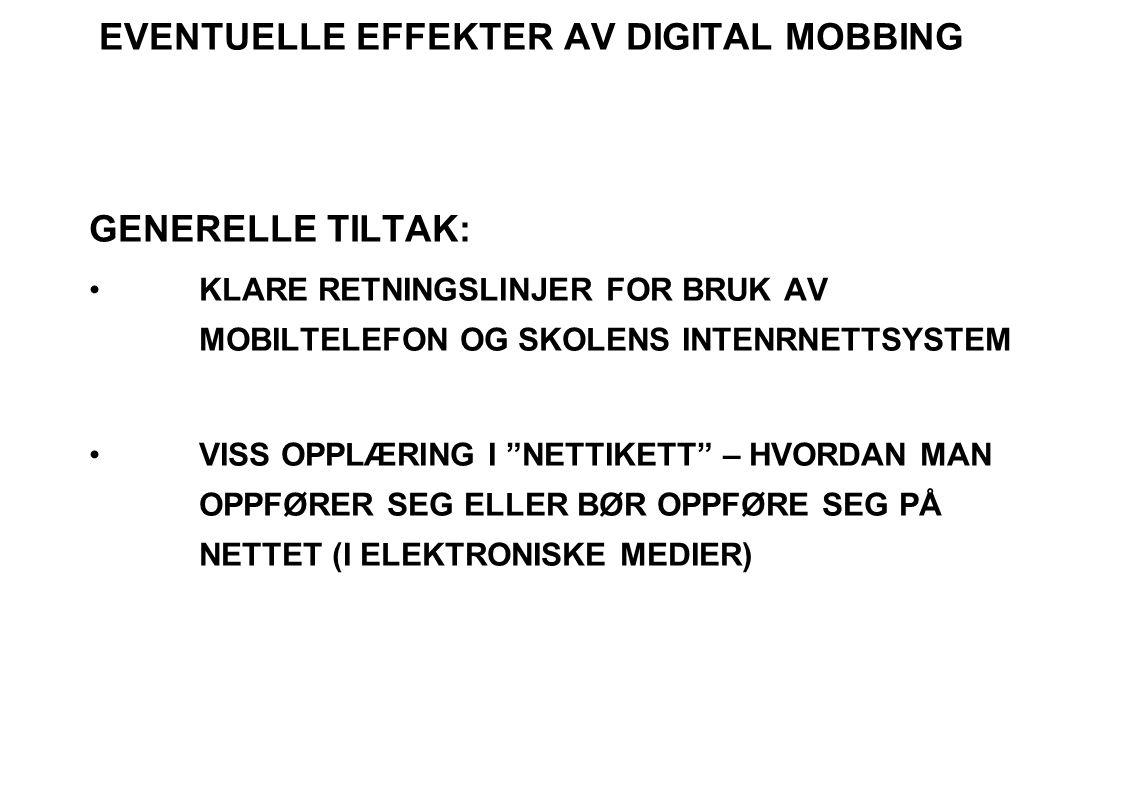 EVENTUELLE EFFEKTER AV DIGITAL MOBBING