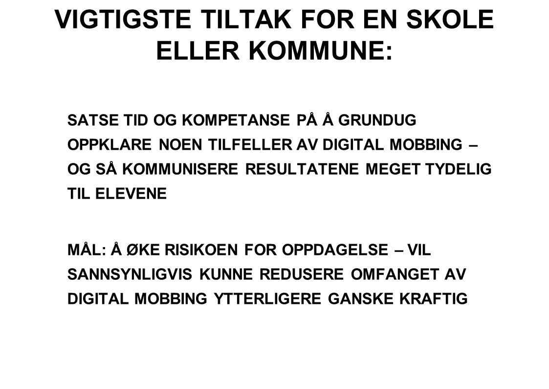 VIGTIGSTE TILTAK FOR EN SKOLE ELLER KOMMUNE: