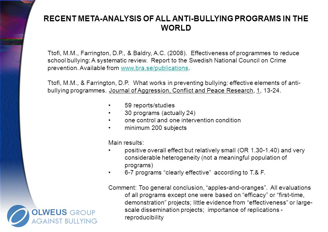RECENT META-ANALYSIS OF ALL ANTI-BULLYING PROGRAMS IN THE WORLD