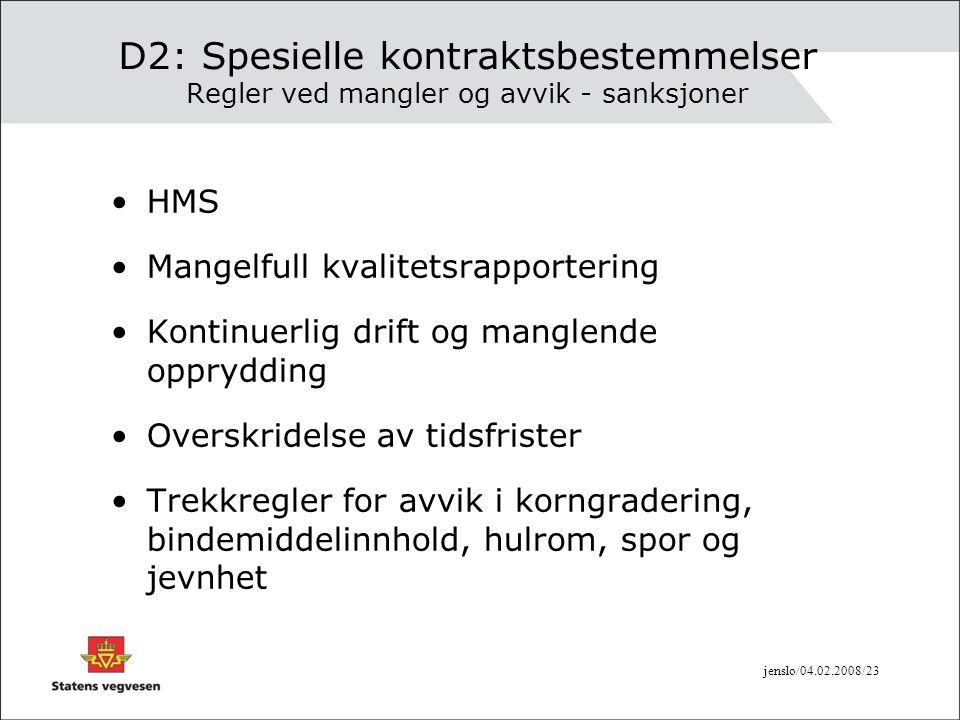 D2: Spesielle kontraktsbestemmelser Regler ved mangler og avvik - sanksjoner