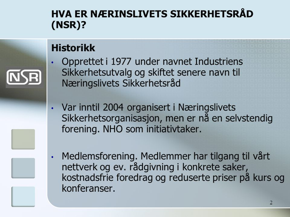 HVA ER NÆRINSLIVETS SIKKERHETSRÅD (NSR)