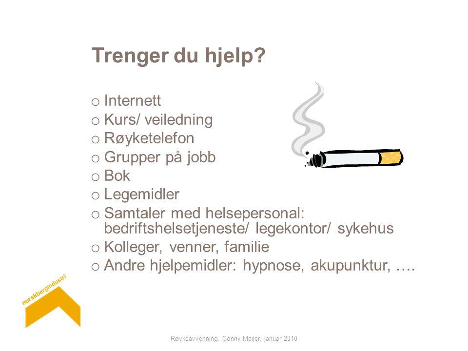 Røykeavvenning, Conny Meijer, januar 2010