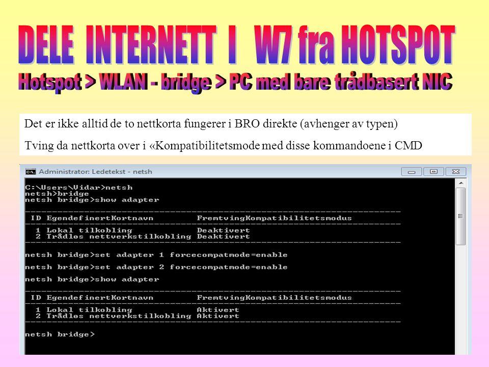 DELE INTERNETT I W7 fra HOTSPOT