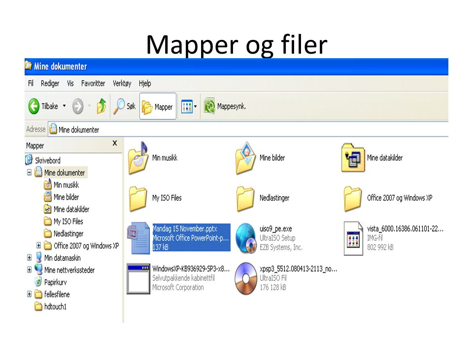 Mapper og filer