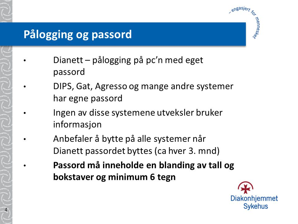 Pålogging og passord Dianett – pålogging på pc'n med eget passord