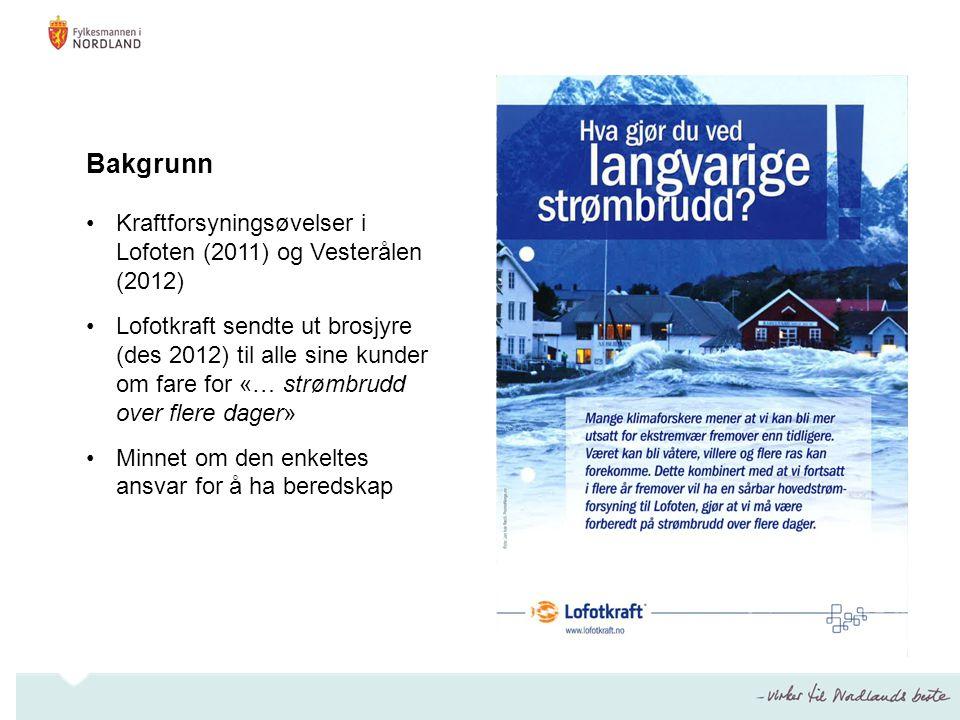 Bakgrunn Kraftforsyningsøvelser i Lofoten (2011) og Vesterålen (2012)