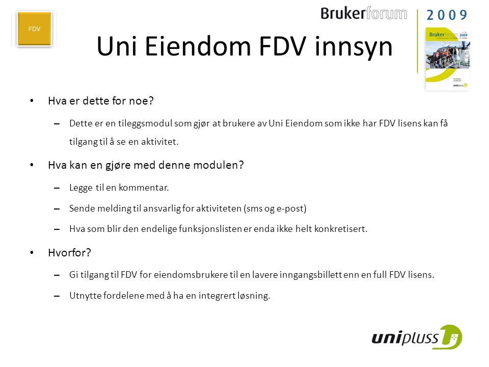 Uni Eiendom FDV innsyn Hva er dette for noe