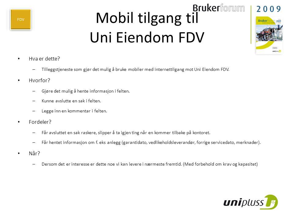 Mobil tilgang til Uni Eiendom FDV