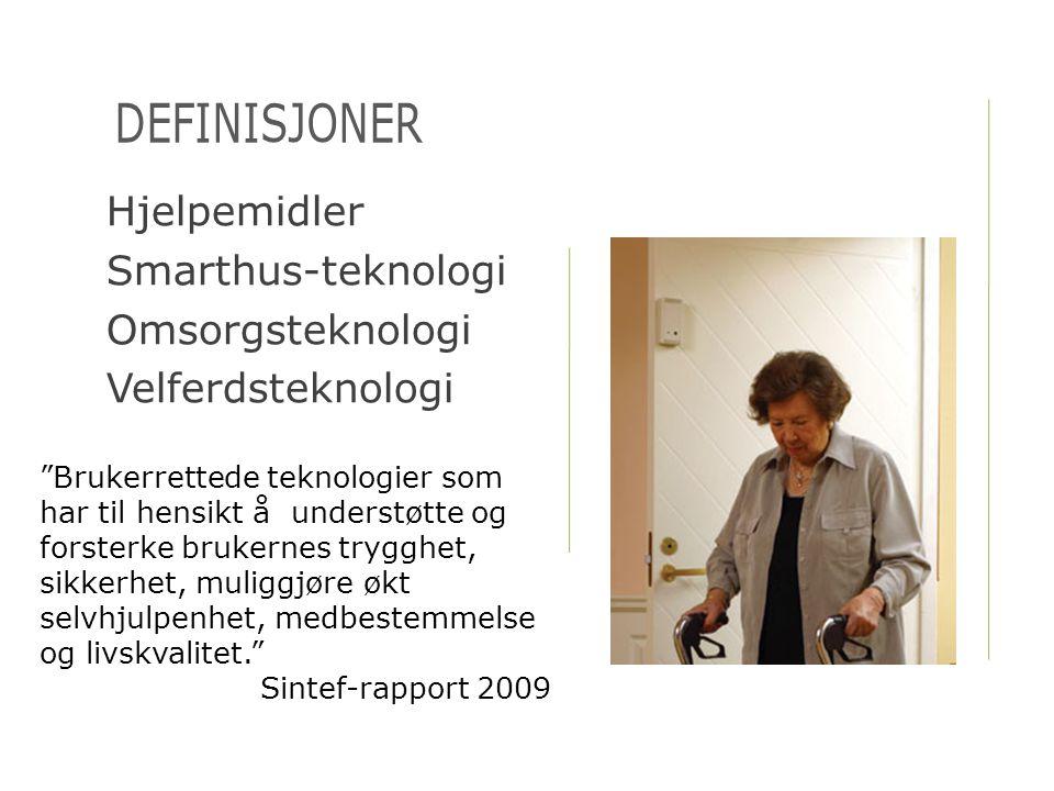 definisjoner Hjelpemidler Smarthus-teknologi Omsorgsteknologi