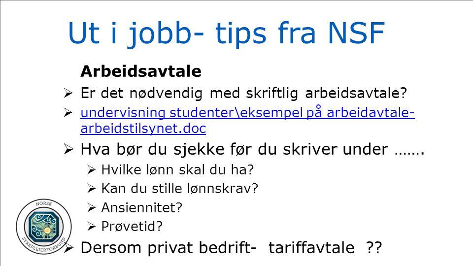 Ut i jobb- tips fra NSF Arbeidsavtale