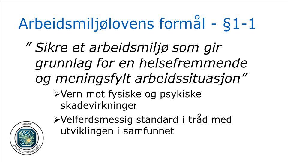 Arbeidsmiljølovens formål - §1-1
